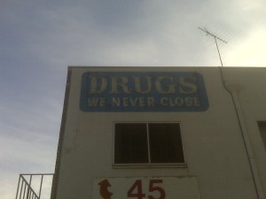 Drugs We Never Close